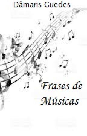 Frases De Músicas Jorge E Mateus Wattpad