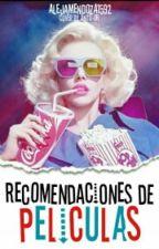 Recomendación de películas by alejamendoza1592