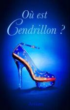 OU EST CENDRILLON ? by Arkken