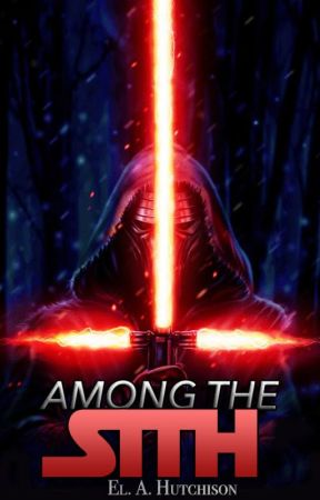 Among The Sith (A Kylo Ren Fanfiction) by _exceptional