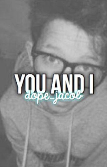 You and I (Jacob Sartorius)