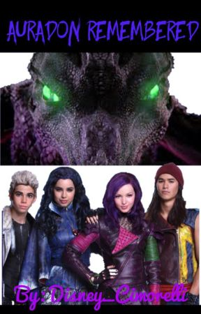 Auradon Remembered- Disney Descendants FanFic Book 2