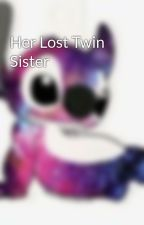 Her Lost Twin Sister by bossgirl105