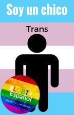 Soy un chico Trans. by DannyRY