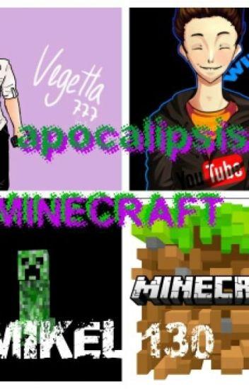 Vegetta Y Willyrex Apocalipsis Minecraft
