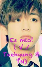 Es mio! ( V / Taehyung & TN) by admin-littlekook