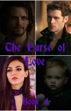 The Curse of Love (The Hybrid and The Wolf - Book 4) by ForeverMysticFalls