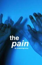 The Pain - Rucas  by dreamingrucas