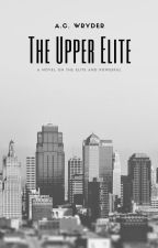 The Upper Elite // h.s. au Book 1 by alexM111