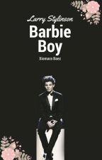 Barbie Boy ¤Larry Stylinson AU¤ by amore0123