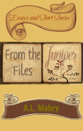 The Juniper Files by AmandaLynn431