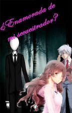 ¿Enamorada de mi Secuestrador? by jazminpatricia