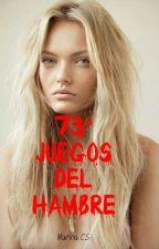 73º Juegos del Hambre (Todos los libros) TERMINADA by MarinaCarabS