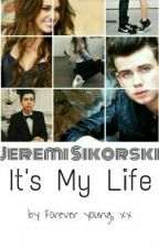 Jeremi Sikorski - It's My Life by NikolaSkarbowska