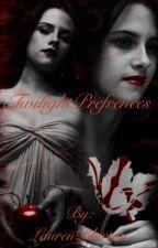 Twilight Preferences by LaurenBlurton