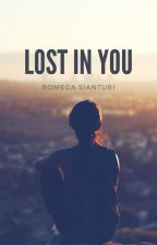 Lost in You by romegass