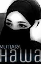 MUTIARA HAWA by ftnratrh