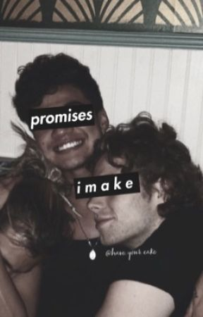 Promises I make ~ cake 5sos (HIATUS/EDITING) by have_your_cake