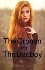 The orphan and the badboy by Briellalove