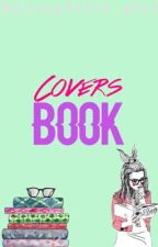 Covers Book//OPEN by nyctophilia_girl