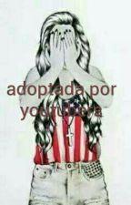 Adoptada Por Youtubers by AndreaCabrera879
