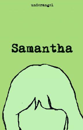 Samantha by unnderangel