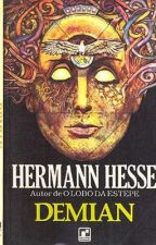 Demian (hermann hesse) by sofaila_swag