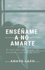 Teach Me© (Español) by AnaysLazo