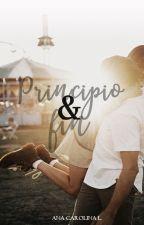 Principio & fin. (Próximamente) by linesoflove