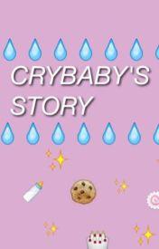 Crybaby's Story by sashathestoryteller