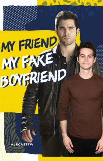 My friend, my fake boyfriend