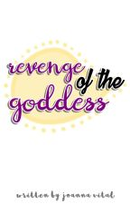 Revenge of the Goddess by mischievousjae