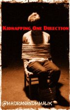 Kidnapping One Direction by mhoranandmmalik