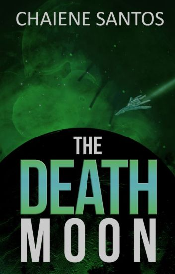 The Death Moon (Wattys Winner Author)