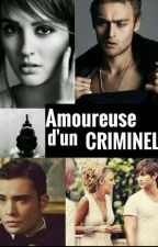 Amoureuse d'un criminel by CookieHarry01