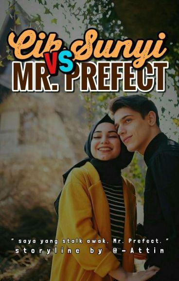 CIK SUNYI VS MR.PREFECT