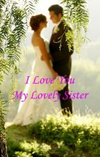 I Love You My Lovely Sister by nunaalia