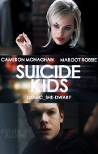 Suicide Kids.|| by Comic_She-Dwarf