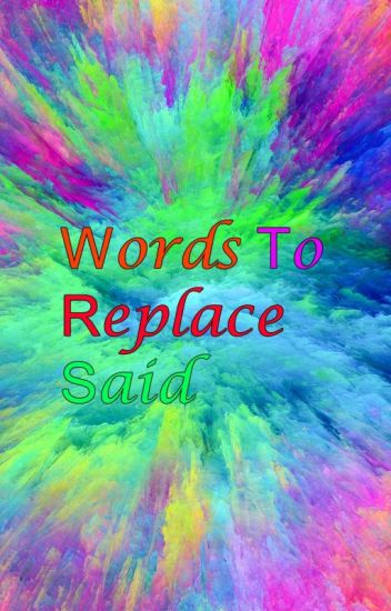 Words To Replace Said
