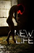 New Life by diehardwriter21