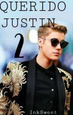 Querido Justin (2da Temporada) by InkSweet
