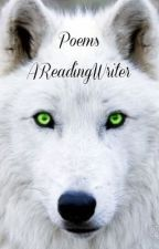 Poems by AReadingWriter