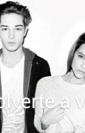 VOLVERTE A VER by VanessaVillegas718