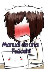 ➡❤Manual de una FUJOSHI❤⬅ by Sugar-NOAH