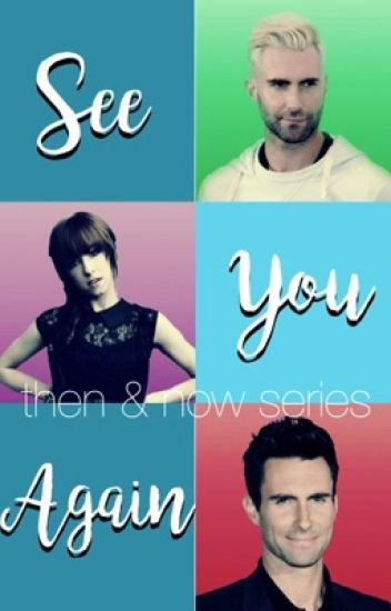 See You Again: A Grivine Fanfiction (Book Three)
