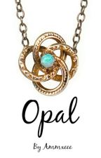 Opal by Ammxeee