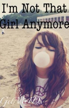 I'm not that girl anymore by DirectionerSam_69