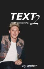 Text 2 [with less texting] // Niall Horan by magiczouis