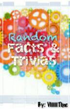 Random Facts and Trivias by ViiiiiTine