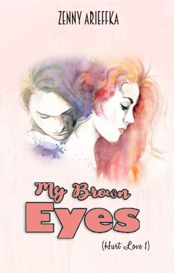 My Brown Eyes (Hurt Love #1)